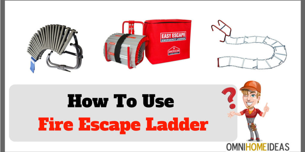 How to Use Fire Escape Ladder